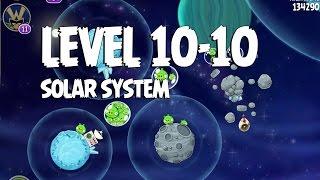 Angry Birds Space Solar System 10-10 Walkthrough 3 Star