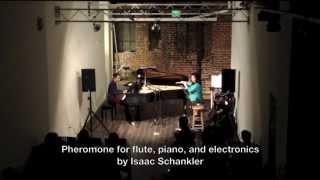 Pheromone by Isaac Schankler