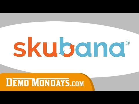 Demo Mondays #24 - Skubana - automate your eCommerce channels