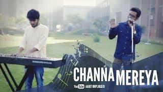 Channa Mereya Reprise (Sad) Version | Ae Dil Hai Mushkil | Arijit Singh | Ft. Aarit & Pratosh