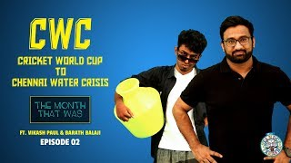 CWC : Cricket World Cup to Chennai Water Crisis | The Month That Was Episode 2