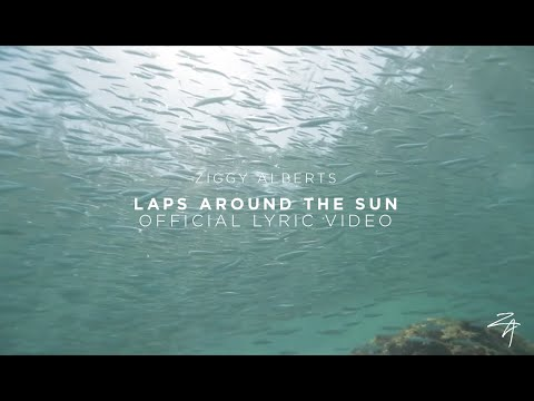 Ziggy Alberts - Laps Around The Sun (Official Lyric Video) Mp3