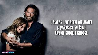 Lady Gaga & Bradley Cooper - I Don't Know What Love Is ( Lyrics)