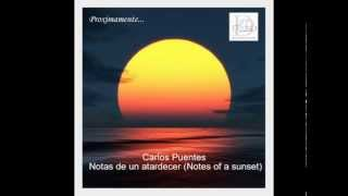 Carlos Puentes - Notas de un atardecer (Notes of a sunset)