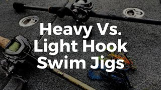How to Catch Bass on a Swim Jig (Heavy vs. Light Hook) Which is Better?(Braid or Fluorocarbon?)