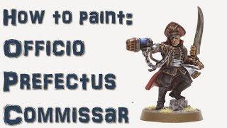 How to Paint Officio Perfectus Commissar