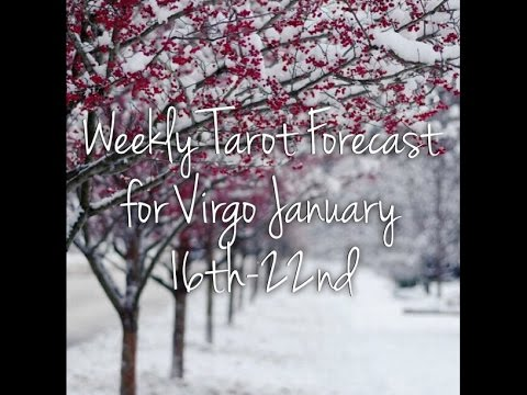 Weekly Tarot Forecast for Virgo January 16th-22nd