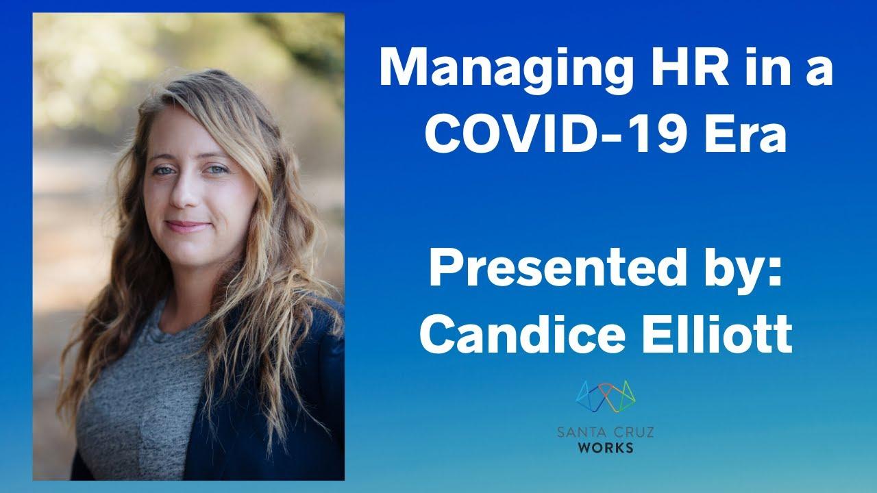 Managing HR in a COVID-19 Era Webinar