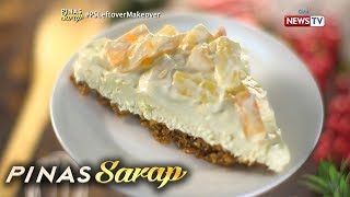 Pinas Sarap: No-bake fruit salad cheesecake recipe by Chef Ivory Yat