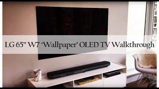 """LG Signature W7 65"""" 4K OLED TV Unboxing / Walkthrough"""