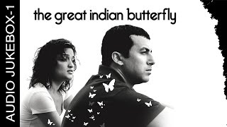 The Great Indian Butterfly - Jukebox 1 | Full Songs