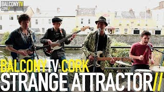 STRANGE ATTRACTOR - KEEP YOUR MIND MOVING (BalconyTV)