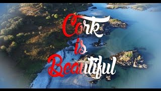 Cork is Beautiful - the landscapes of south Ireland