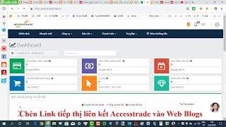 Chèn Link rút gọn Accesstrade.vn vào Web Blogs ((( Ngồi Nhà Nhận Tiền ))).