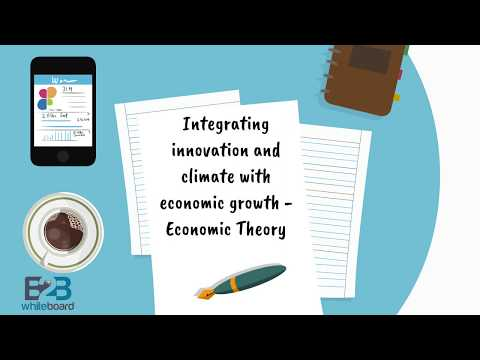 Integrating innovation and climate with economic growth - Economic Theory