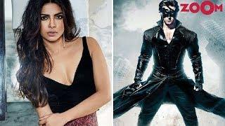 Priyanka Chopra To Star In Hrithik Roshan's 'Krrish 4'? | Bollywood News