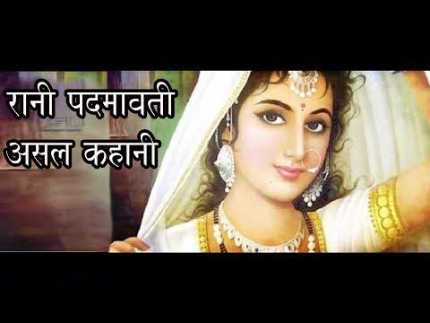 Rani Padmavati''s Real Story
