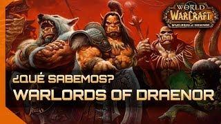 ► TODAS las NOVEDADES de Warlords of Draenor WoW
