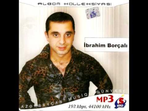 İbrahim Borçali - Ana mənə layla de (remix 2018)