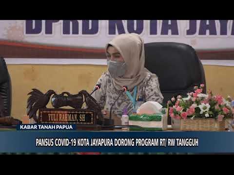 PANSUS COVID 19 KOTA JAYAPURA DORONG PROGRAM RT DAN RW TANGGUH