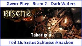Risen 2 Teil 16: Erstes Schlösserknacken - Let's Play