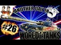 Another Day In World Of Tanks 26 mp3