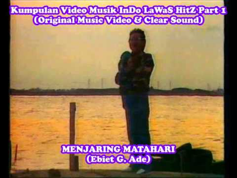 Kumpulan Video Musik InDo LaWaS HitZ (Original Music Video & Clear Sound) Part 1
