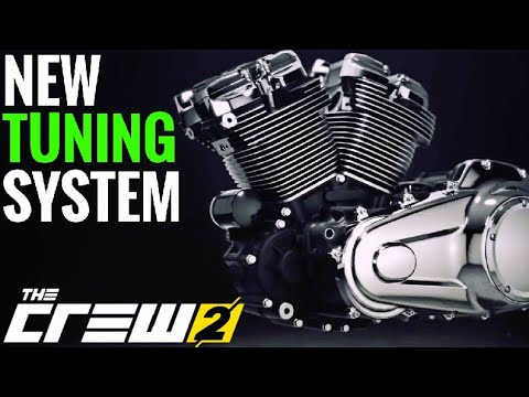 THE CREW 2    NEW TUNING & Upgrade System Explained