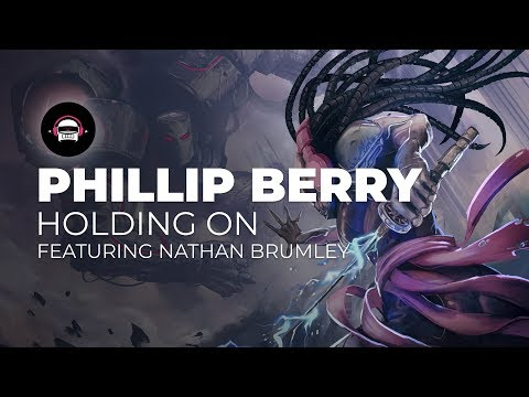 Phillip Berry - Holding On (feat. Nathan Brumley)    Ninety9Lives Release