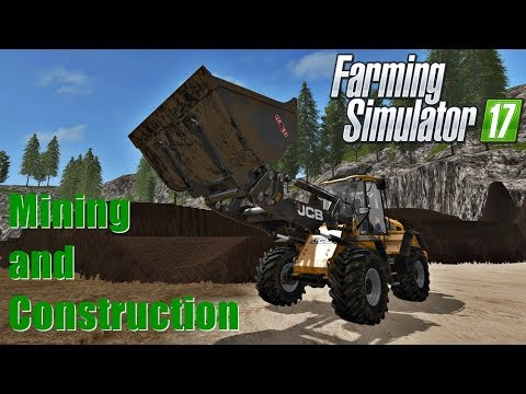 Farming Simulator 17 - Mining And Construction Economy - Episode 01