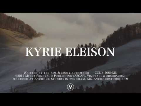 Kyrie Eleison LYRICS | Vineyard Worship