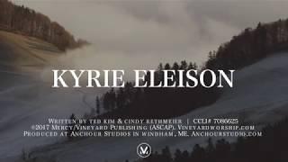 Download Video Kyrie Eleison LYRICS | Vineyard Worship MP3 3GP MP4