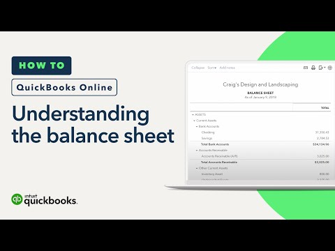Understanding the Balance Sheet: Asset, Liability and Equity | QuickBooks Online Tutorial 2018