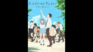 "Naoko Yamada's ""A Silent Voice: The Movie"" (2016) Film Discussed By Inside Movies Galore"