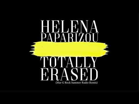Helena Paparizou - Totally Erased (Mar G Rock Summer Radio Remix)