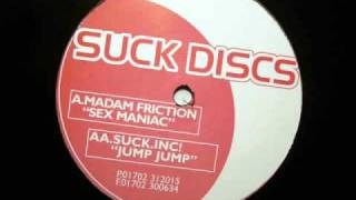 Madam Friction - Sex Maniac