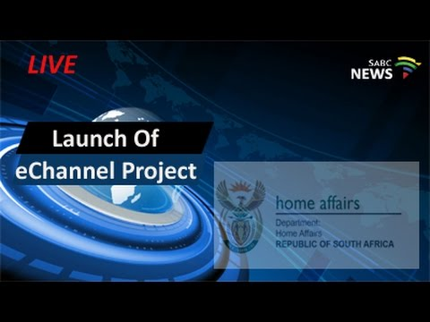 eChannel Project of the Department of Home Affairs launch