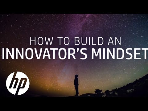 How to Build an Innovator's Mindset | HP Makers | HP