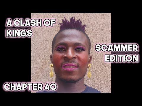 A Clash Of Kings: Scammer Edition - Chapter 40
