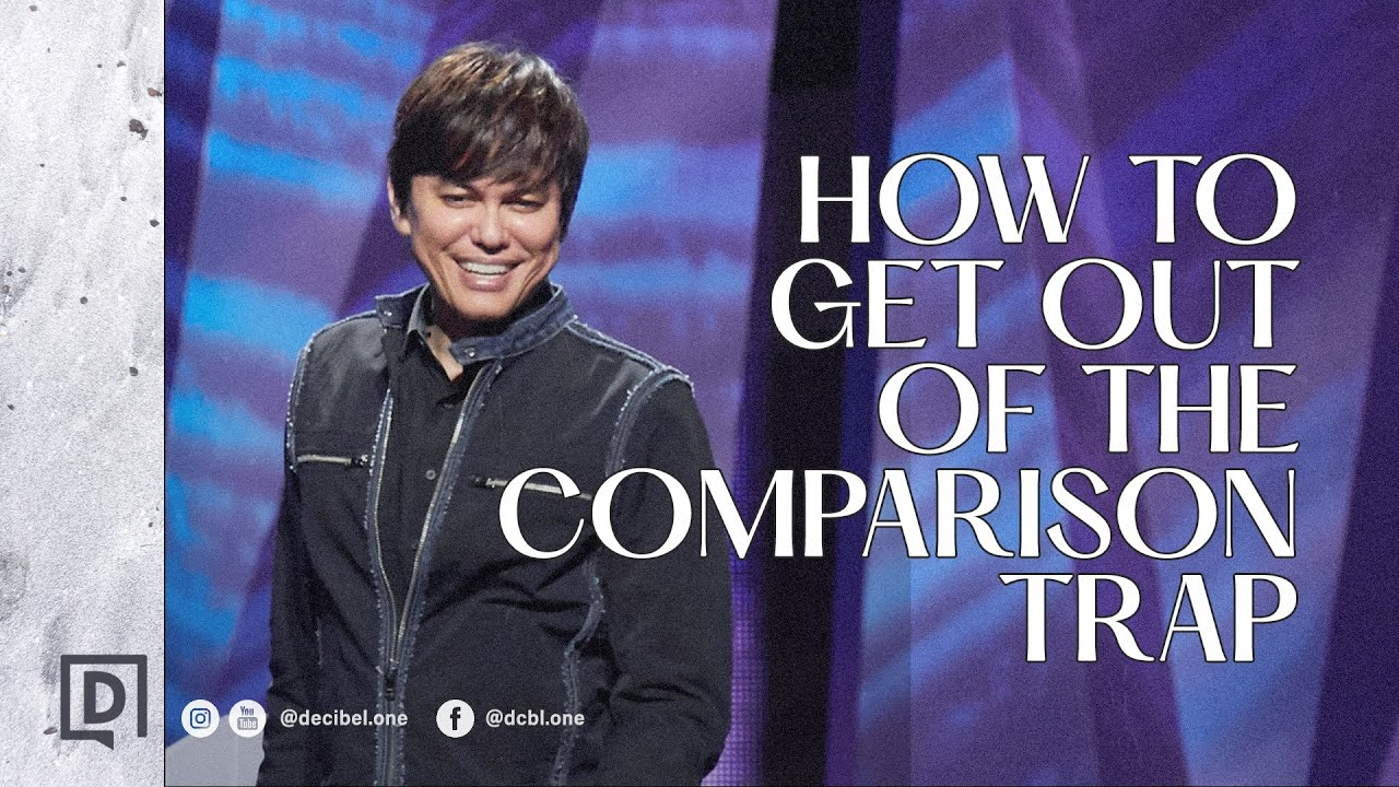 How To Get Out Of The Comparison Trap | Joseph Prince