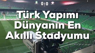 Türklerin Yaptığı Dünyanın En Akıllı Stadyumu - Krasnodar (Fenerbahçe'nin Rakibi)