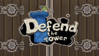 Defend The Tower: Castle Defence Element