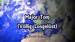 Peter Schilling Major Tom (Völlig Losgelöst) German Version.