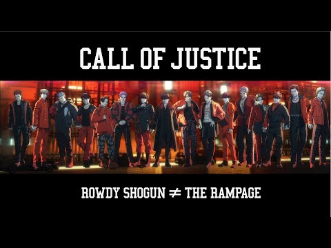 Youtube: CALL OF JUSTICE / THE RAMPAGE from EXILE TRIBE