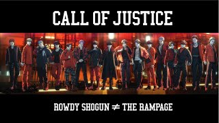 THE RAMPAGE from EXILE TRIBE / CALL OF JUSTICE (Music Video)