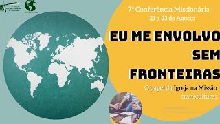 Culto - 23/08/2020 - 7ª Conferência Missionária