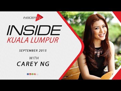 INSIDE Kuala Lumpur with Carey Ng | September 2015