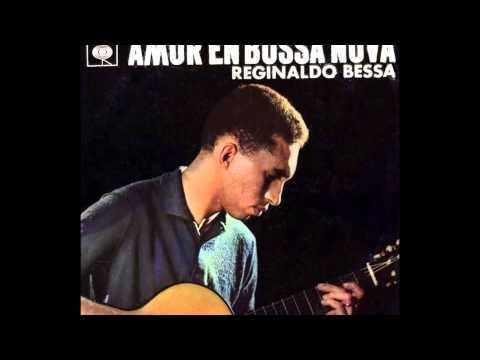 Reginaldo Bessa - AMOR EN BOSSA NOVA - Lado B - gravação de 1963