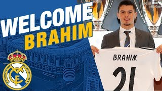 Brahim | NEW REAL MADRID PLAYER