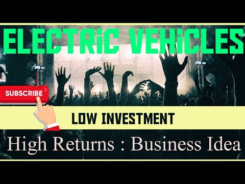 Low Investment High Return Business Opportunity In Electric Vehicle Market || #EVBasics